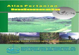 Big Bersama Menata Indonesia Yang Lebih Baik Atlas Pertanian